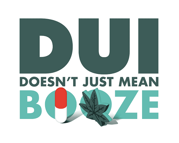 Image of DUI - Doesn't mean just booze Campaign