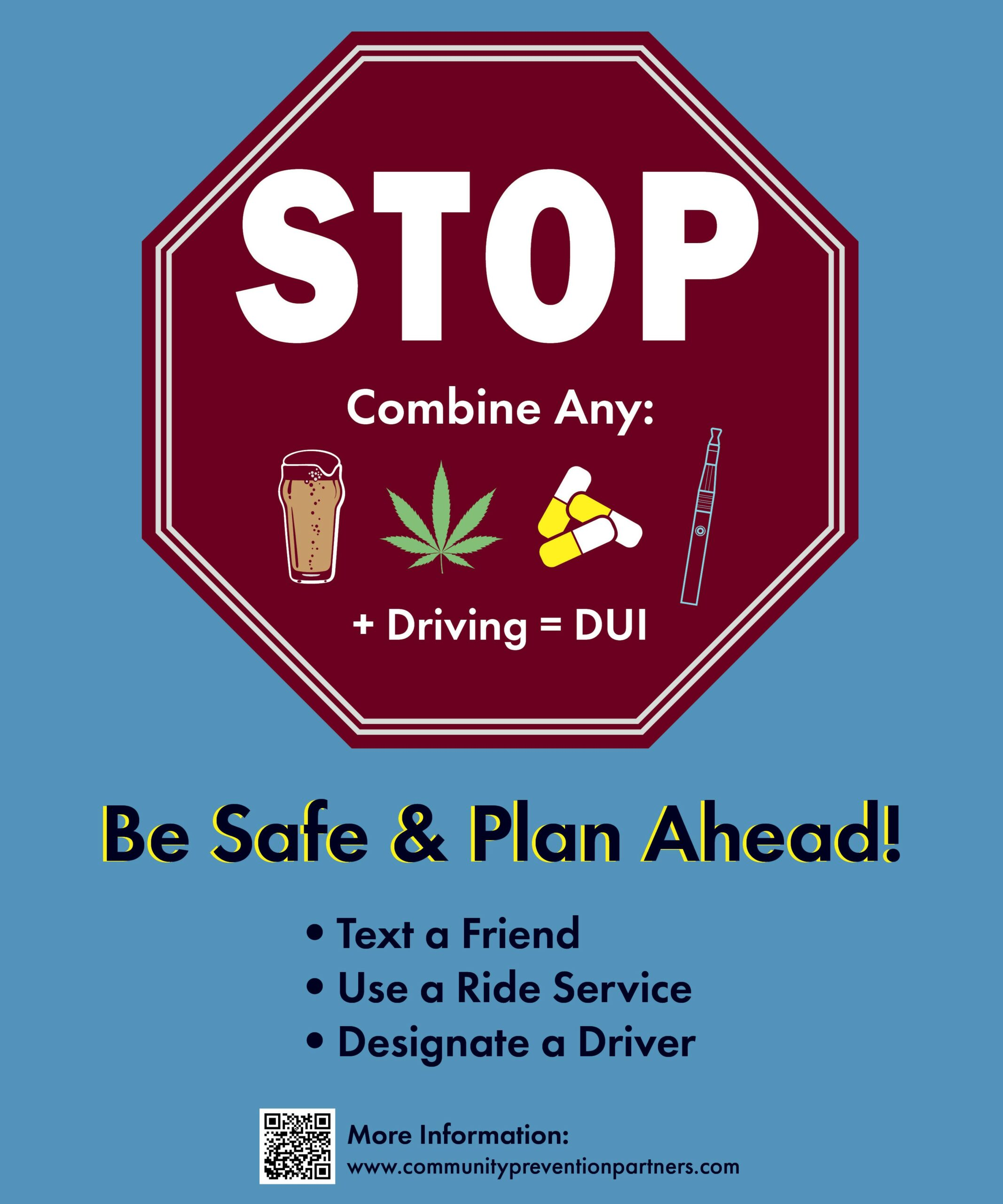 Image of a stop sign with Be Safe & Plan Ahead